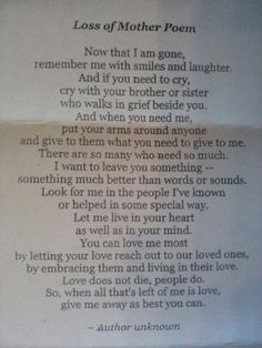 Loss of Mother poem Loss Of Mother Poem, Mother Poems, Mom Poems, Funeral Poems For Mom, Funeral Verses, Funeral Quotes, Family Poems, Funeral Ideas, I Miss My Mom