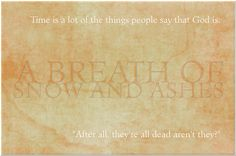 A Breath of Snow and Ashes first & last sentence