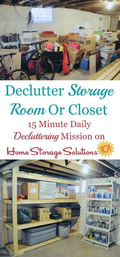 How to declutter your storage room or storage closet, including a discussion of postponed decisions types of clutter and how to do this task without making a bigger mess {on Home Storage Solutions 101}