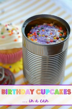 How To Make Birthday Cupcakes In A Can