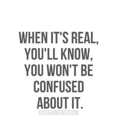 When It's Real-Love Quotes