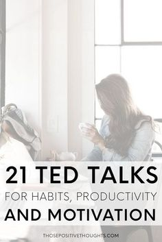 21 TED Talks For Habits, Productivity And Motivation. Since I've found so many amazing TED Talks I thought I would share some of my favourite ones about habits, productivity and motivation. These talks truly encouraged and inspired me and I'm certain the Self Development, Personal Development, Work Motivation, Ted Talks Motivation, Fitness Motivation, Mental Training, Good Habits, Work Quotes, How To Stay Motivated