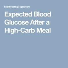 Expected Blood Glucose After a High-Carb Meal