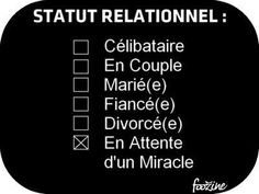 Statut Relationnel Hahahahahahahahahaha… that's me. waiting on a miracle. A TALL sweet good natured handsome guy French Quotes, Amazing Quotes, Words Quotes, Self Help, Sentences, Positive Quotes, Funny Quotes, Sassy Quotes, Hilarious