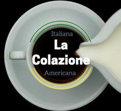 La Colazione - italiana - americana - anglotedesca