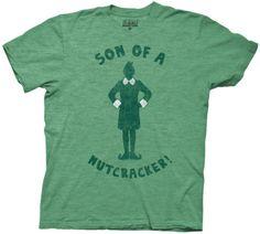 Son of a nutcracker shirt from ELF!