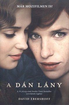 David Ebershoff: A dán lány Alter Ego, David, Believe, The Danish Girl, Lany, Free Ebooks, Book Worms, Cinema, Movies