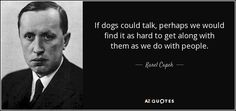 TOP 25 QUOTES BY KAREL CAPEK | A-Z Quotes