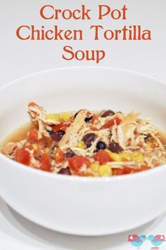 A delicious recipe for Crock Pot Chicken Tortilla soup! Easy to throw into the slow cooker in the morning and return to a yummy dinner! {The Love Nerds}
