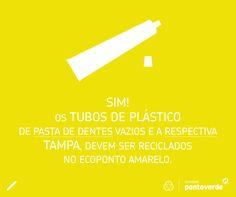 Depois de acabar a pasta de dentes, o tubo e respectiva tampa, podem ser colocados para reciclar, no ecoponto amarelo.