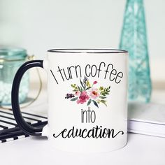 This I turn coffee into education mug is the perfect Teacher Mug. Give this funny teacher mug as a Gifts to your Teachers! PICTURED TEACHER MUG DETAILS: 11 or 15 oz white or 11 oz off white with black rim/handle ceramic mug (chosen at checkout) Image Future Classroom, Classroom Decor, Realtor Gifts, Teacher Appreciation Gifts, New Teacher Gifts, Teacher Stuff, Teacher Humor, Teacher Shirts, Teacher Resources