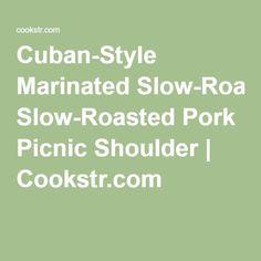 ... Pork Shoulder Picnic Roast on Pinterest | Pork Shoulder Picnic, Pork