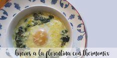 Huevos a la Florentina con thermomix Cheeseburger Chowder, Oatmeal, Soup, Breakfast, Arrows, Vegetable Stock, Dishes, Food Processor