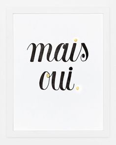 Mais Oui Print by SycamoreStreetPress on Etsy, $40.00