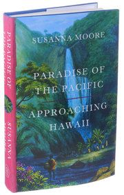 Review: 'Paradise of the Pacific,' the Hard Truths of Hawaii's History - The New York Times
