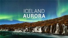 Trailer for a new Aurora film from Iceland.
