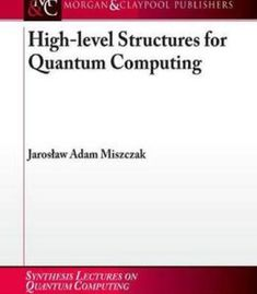 High-Level Structures In Quantum Computing PDF