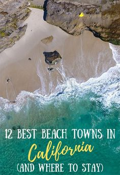 This guide to the best small beach towns in California covers the coolest places to stay in each town, the top things to see and more! #beachescapes #california #traveltips