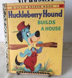 Little Golden Book, Huckleberry Hound, Builds a House by TheDragonflysParlor on Etsy