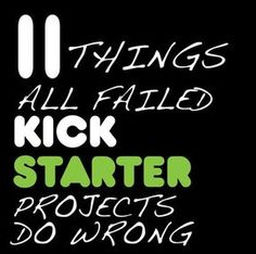 11 Things All Failed Kickstarter Projects Do Wrong ~ Article by successful Kickstarter Project Creator. Business Articles, Business Tips, Online Business, Raising Capital, Epic Fail Pictures, How To Raise Money, Starting A Business, Fundraising, Fails