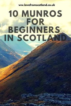Fancy trying Munro climbing in Scotland? If you are thinking of bagging a Munro here are 10 Munros for beginners and how to climb them. It is the drama of the mountains which give the Scottish Highlands their character and with 282 Munros (mountains over Scotland Hiking, Scotland Road Trip, Scotland Travel, Best Hikes, Roadtrip, Scottish Highlands, Outdoor Travel, British Isles, Glasgow
