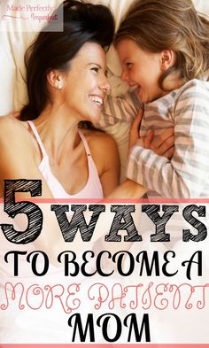 Motherhood is beautiful but can bring a lot of stress. Learn five ways to become a more patient mom and feel better at the end of the day.