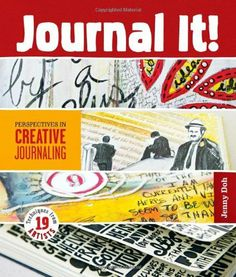 I WANT: Journal It!: Perspectives in Creative Journaling by Jenny Doh, http://www.amazon.com/dp/1454703555/ref=cm_sw_r_pi_dp_f0a4rb020GFPY