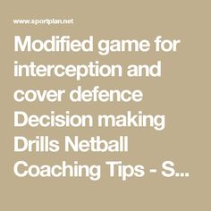 Modified game for interception and cover defence Decision making  Drills  Netball  Coaching Tips  - Sportplan Ltd