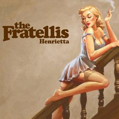 The Fratellis - Costello music - Henrietta