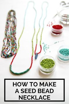 Create a simple seed bead necklace.