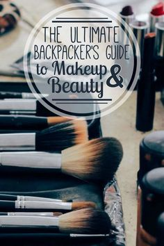 Staying gorgeous while traveling long-term isn't the easiest task. After months of backpacking, I've found the best makeup for travel & beauty tips for backpackers!
