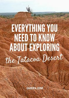 Everything you need to know about travelling to the Tatacoa Desert, Colombia…