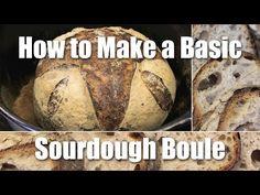 How To Make A Basic Loaf Of Sourdough Bread - Recipe - https://www.youtube.com/watch?v=YfWcs2k7oQ4