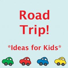 Road trip ideas and resources for kids