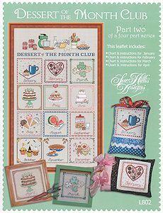 Sue Hillis Designs - Dessert of the Month Club - Part 2 – Stoney Creek Online Store