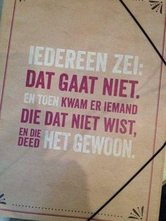 Words of wisdom rhs The Words, Best Quotes, Funny Quotes, Nice Quotes, Words Quotes, Sayings, Dutch Quotes, Beautiful Words, In This World