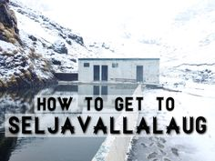 How to Get to Seljavallalaug: My Favorite Secret of South Iceland