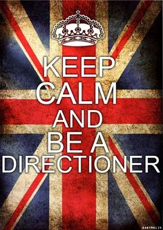 It's kind of impossible to be calm when you are a directioner! ;)
