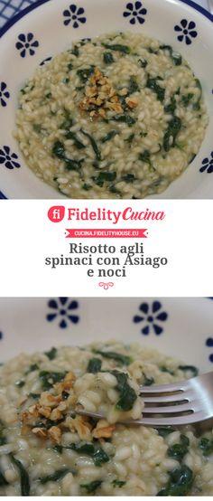 Risotto agli spinaci con Asiago e noci Rice Recipes, Pasta Recipes, Healthy Recipes, Healthy Food, Orzo, Couscous, Gnocchi, Pasta Dishes, Food Art