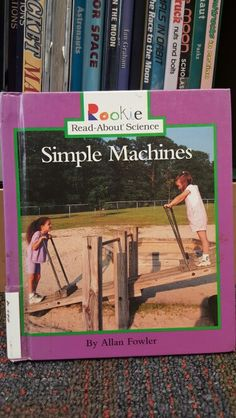 This book simplifies simple machines and how we use the everyday.