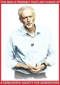 God help us all if this twat is our white knight Power To The People, My People, Scum Of The Earth, We Are All Connected, Jeremy Corbyn, Easily Offended, End Of Days, Right Wing, Socialism