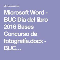 Microsoft Word - BUC Dia del libro 2016 Bases Concurso de fotografía.docx - BUC…