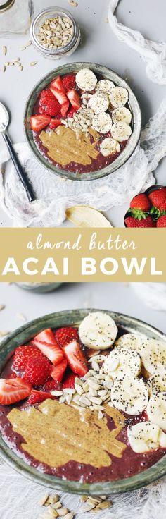 Almond Butter Acai Bowl | acai bowl recipe ideas | homemade acai bowls | how to make an acai bowl | healthy breakfast ideas | breakfast recipe ideas | fresh fruit recipe ideas | homemade healthy breakfast recipes | recipes using almond butter | almond butter recipe ideas || The Butter Half via @thebutterhalf
