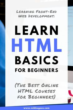 How to Learn HTML for Beginners in Web Development 101 - Trend True Quotes 2019 Learn Html, Learn To Code, Learn Programming, Computer Programming, Html For Beginners, Coding Websites, Coding Courses, Learn Computer Coding, Learn Coding