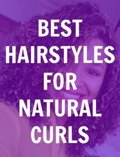 The Best Hairstyles for Curly Hair - there's some good ones in here I think would look nice on you. Curly Hair Tips, Curly Hair Care, Curly Girl, Curly Hair Styles, Natural Curls, Natural Hair Tips, Natural Hair Styles, Curly Hair Problems, Hair Hacks