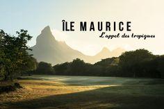 Que faire et que voir à l'île Maurice