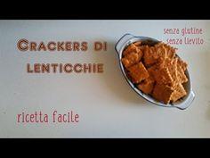 CRACKERS farina di LENTICCHIE fatti in casa senza glutine e senza lievito - YouTube