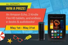 Kindle Echo + Kindle Fire HD + Audiobook & E-book Lot Summer Giveaway!