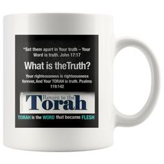 Return to the TORAH,be set-apart And your TORAH is TRUTH PSALMS 119:142 Coffee Mug by HalleluyahMugs, $10.95 USD Set Apart, Torah, Righteousness, Psalms, Coffee Mugs, Boneless Chicken, Thoughts, Cleveland, Truths