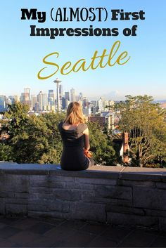 My Almost First Impressions of #Seattle, #Washington. #USA